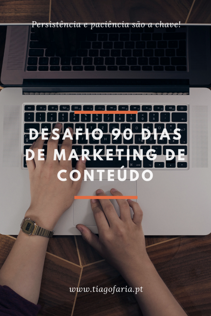 desafio 90 dias, marketing de conteúdo, content marketing