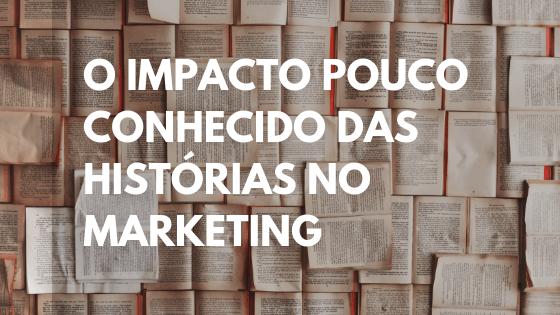 histórias, histórias marketing, histórias que vendem, contar hisórias, como contar histórias