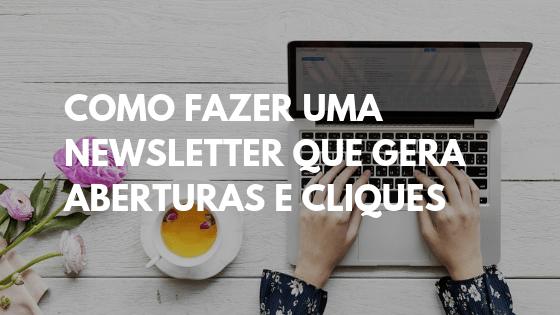 como fazer uma newsletter, newsletter template, newsletter exemplos, newsletter o que é, newsletter como fazer, como criar uma newsletter passo a passo