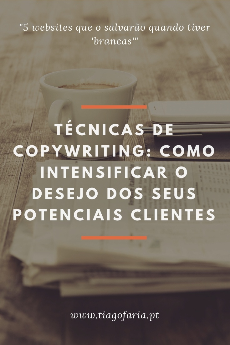 copywriting, técnicas de copywriting, copywriting o que é, exemplos de copywriting, o que significa copywriting, copywriting desejo