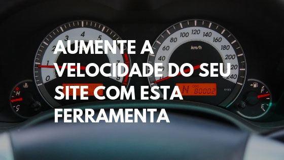 aumentar velocidade do site, velocidade site, teste de velocidade site, gtmetrix, teste de velocidade google