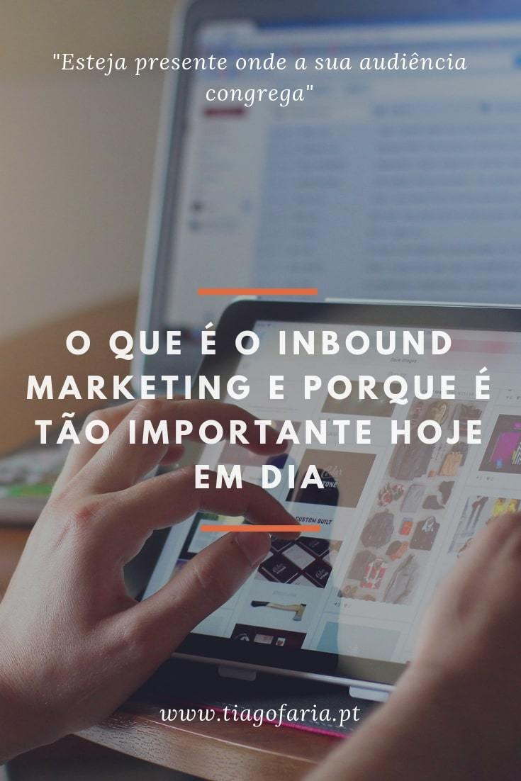 inbound marketing, inbound marketing o que é, marketing inbound, inbound marketing portugal, inbound de marketing, inbound marketing exemplos, inbound marketing significado, inbound marketing vs outbound marketing