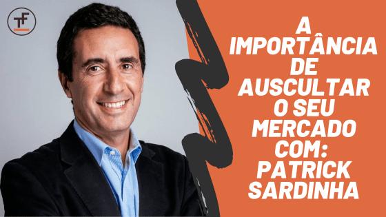 entrevista com patrick sardinha