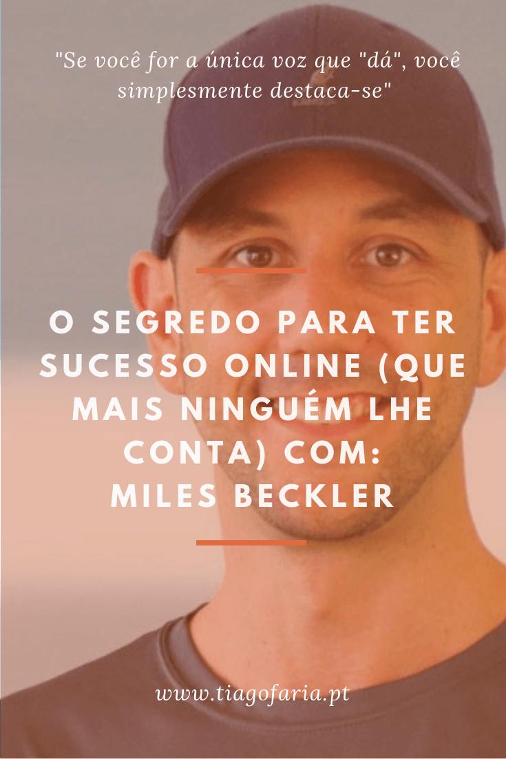 o segredo para ter sucesso online com miles beckler
