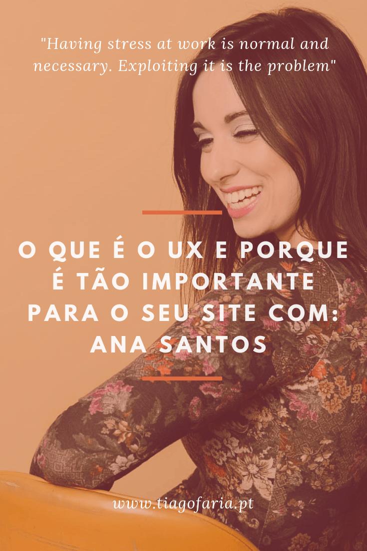 O que é o UX e porque é tão importante para o seu website com Ana Santos