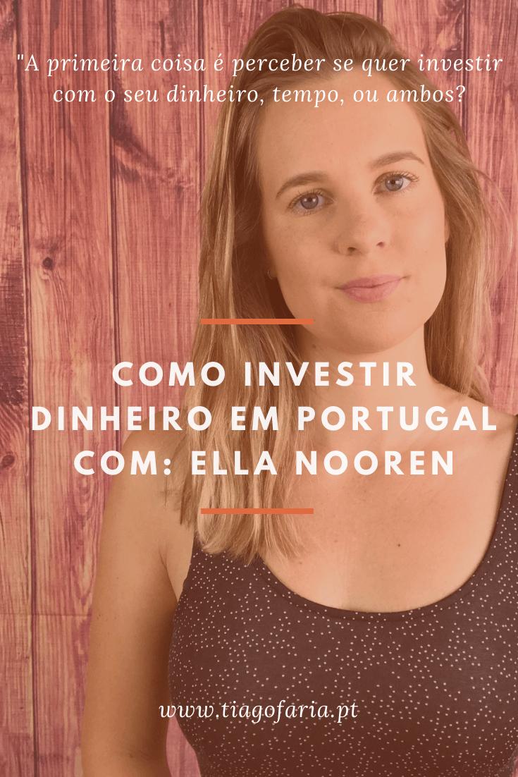 como investir dinheiro em portugal com ella nooren