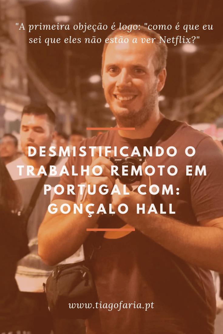desmistificando o trabalho remoto em portugal com gonçalo hall