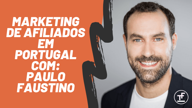 marketing de afiliados com paulo faustino