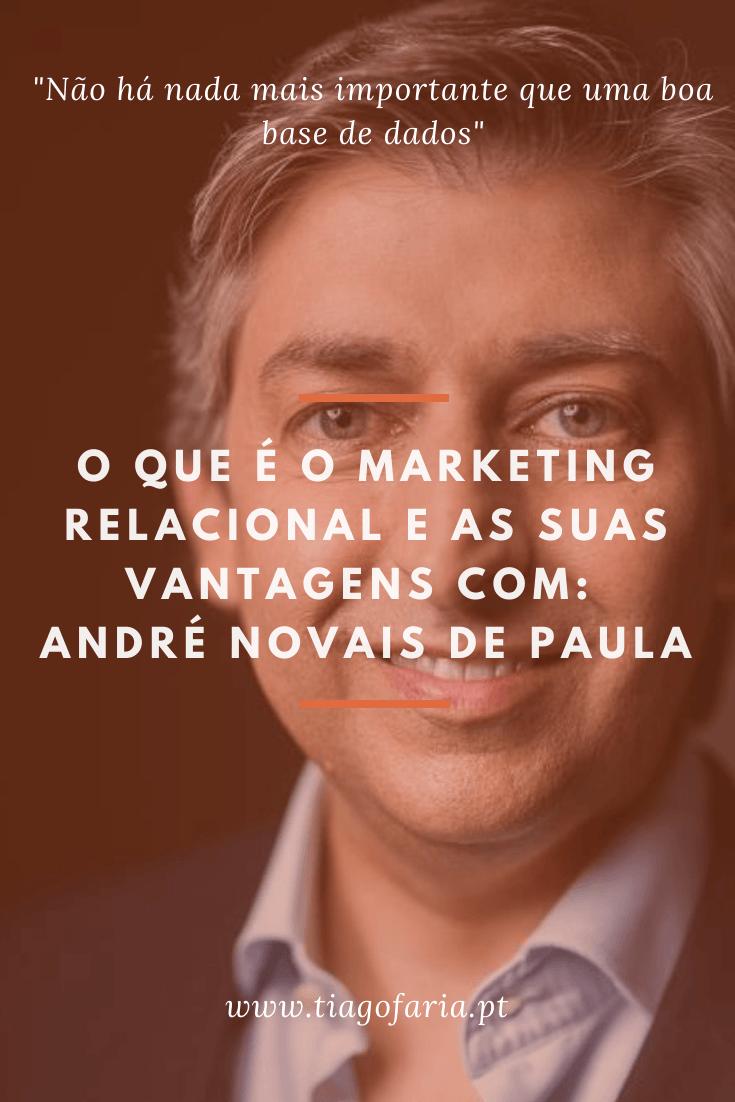 o que é o marketing relacional com andre novais de paula