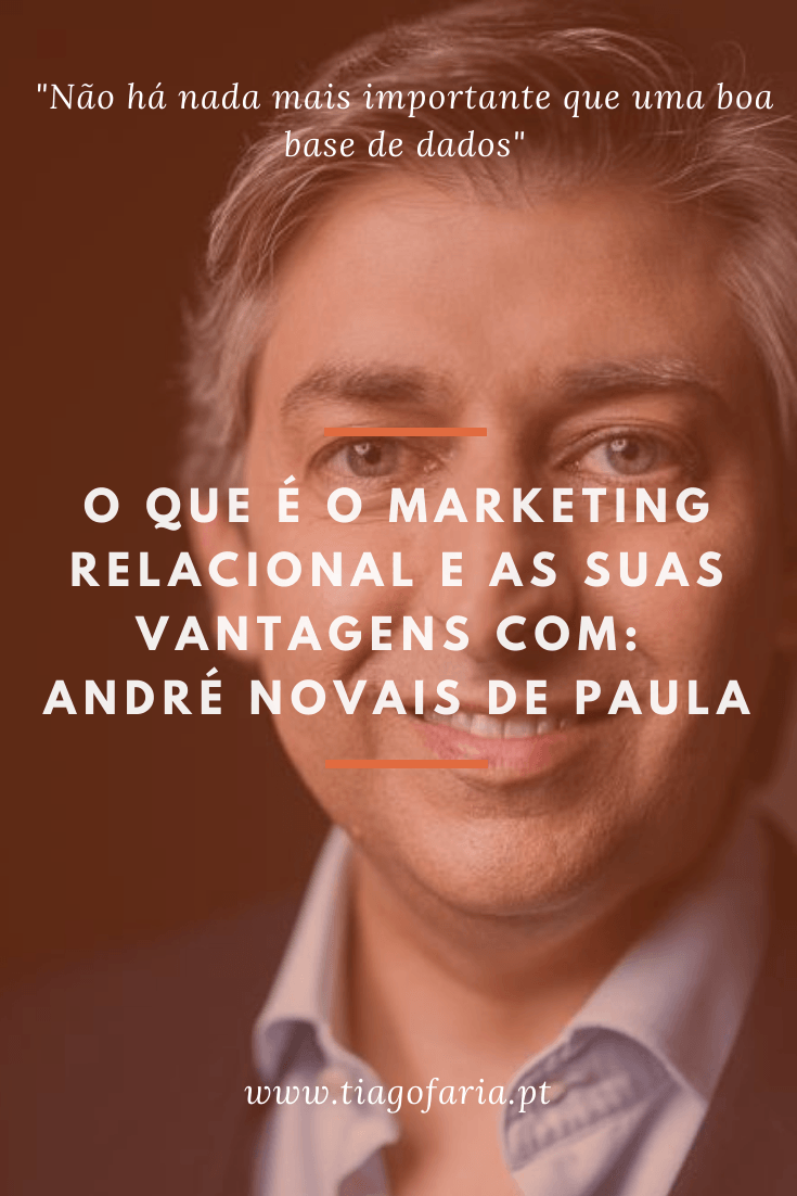 o que é o marketing relacional com andre novais de paula
