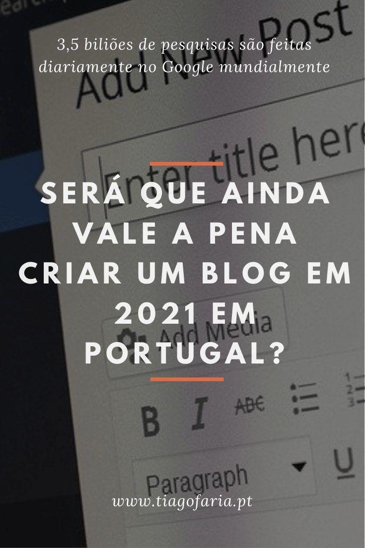 Será que ainda vale mesmo a pena criar um blog em 2021 em Portugal